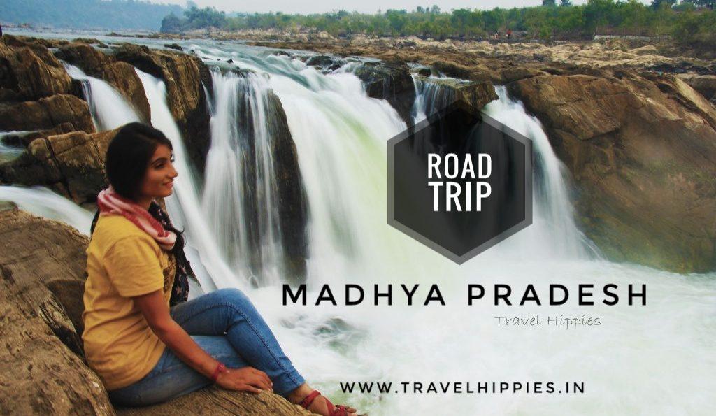 Road Trips Madhya Pradesh